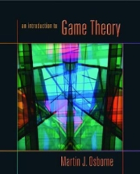 An Introduction to Game Theory 1st Edition 9780195128956 0195128958
