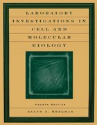 Laboratory Investigations in Cell and Molecular Biology 4th Edition 9780471201335 0471201332