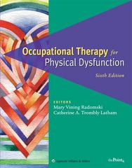 Occupational Therapy for Physical Dysfunction 6th edition 9780781763127 0781763126