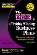 The ABC's of Writing Winning Business Plans 0 9780446694155 0446694150