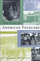 The Study of American Folklore 4th Edition 9780393972238 0393972232