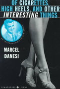 Of Cigarettes, High Heels, and Other Interesting Things 1st edition 9780312214500 0312214502