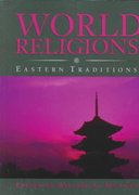 World Religions: Eastern Traditions 1st Edition 9780195407501 0195407504