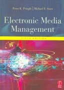 Electronic Media Management, Revised 5th Edition 9780080470832 0080470831