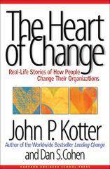 The Heart of Change 1st Edition 9781578512546 1578512549