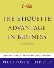 Etiquette Advantage in Business 2nd Edition 9780060760021 0060760028