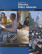 Becoming an Effective Policy Advocate 4th edition 9780534527709 0534527701