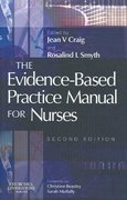 The Evidence-Based Practice Manual for Nurses 2nd edition 9780443102301 0443102309