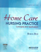 Home Care Nursing Practice 4th edition 9780323030724 0323030726