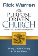 The Purpose Driven Church 1st Edition 9780310201069 0310201063