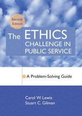 The Ethics Challenge in Public Service 2nd edition 9780787967567 0787967564