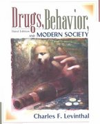 Drugs, Behavior and Modern Society 3rd edition 9780205323661 0205323669