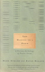 The Making of a Poem 1st Edition 9780393321784 0393321789