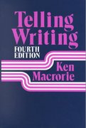 Telling Writing 4th edition 9780867091533 0867091533