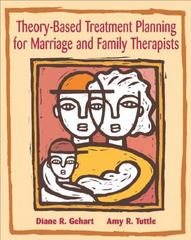 Theory-Based Treatment Planning for Marriage and Family Therapists 1st edition 9780534536169 0534536166