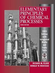 Elementary Principles of Chemical Processes, 2005 Edition Integrated Media and Study Tools, with Student Workbook 3rd Edition 9780471720638 0471720631
