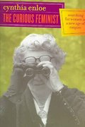 The Curious Feminist 1st Edition 9780520243811 0520243811