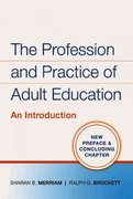 The Profession and Practice of Adult Education 1st edition 9780470181539 0470181532