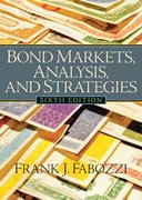 Bond Markets, Analysis, and Strategies 6th Edition 9780131986435 0131986430
