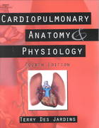Cardiopulmonary Anatomy & Physiology 4th edition 9780766825338 0766825337