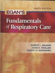 Egan's Fundamentals of Respiratory Care 9th Edition 9780323036573 0323036570