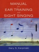 Manual for Ear Training and Sight Singing 1st Edition 9780393976632 0393976637