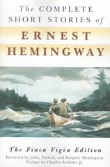 The Complete Short Stories Of Ernest Hemingway 0 9780684843322 0684843323