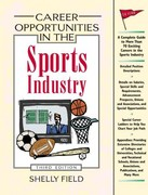 Career Opportunities in the Sports Industry 3rd edition 9780816050901 0816050902