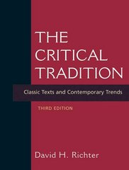 The Critical Tradition 3rd edition 9780312415204 0312415206
