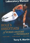 Laboratory Manual to accompany Hole's Essentials of Human Anatomy and Physiology 9th edition 9780072852875 0072852879