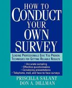 How to Conduct Your Own Survey 1st edition 9780471012733 0471012734