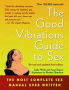 Good Vibrations Guide to Sex 3rd Edition 9781573441582 1573441589