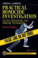 Forensic Science University Package: Practical Homicide Investigation 4th Edition 9780849333033 0849333032