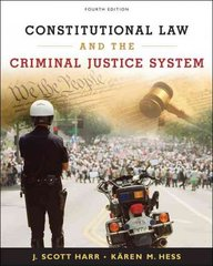 Constitutional Law and the Criminal Justice System 4th edition 9780495095439 0495095435