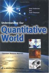 Understanding Our Quantitative World 1st Edition 9780883857380 0883857383