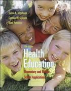 Health Education: Elementary and Middle School Applications 5th Edition 9780073047430 0073047430