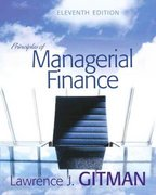 Principles of Managerial Finance 11th edition 9780321482402 0321482409