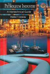 The Petroleum Industry 0 9780878147632 0878147632