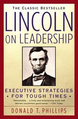 Lincoln on Leadership 1st Edition 9780446394598 0446394599