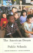 The American Dream and the Public Schools 0 9780195176032 0195176030