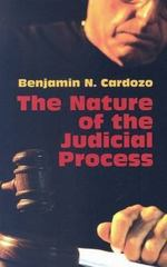 The Nature of the Judicial Process 0 9780486443867 0486443868