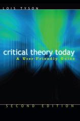 Critical Theory Today 2nd Edition 9780415974103 0415974100