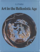 Art in the Hellenistic Age 1st Edition 9780521276726 0521276721