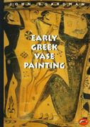 Early Greek Vase Painting 1st Edition 9780500203095 0500203091
