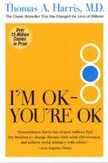 I'M Ok - You're Ok 1st Edition 9780060724276 0060724277