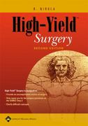 "High-Yieldâ""¢ Surgery 2nd edition 9780781776561 0781776562"