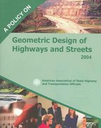 A Policy on Geometric Design of Highways and Streets 2004 5th edition 9781560512639 1560512636