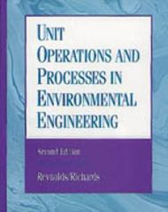 Unit Operations and Processes in Environmental Engineering 2nd Edition 9780534948849 0534948847