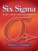 Six Sigma: Basic Tools and Techniques (NetEffect) 1st Edition 9780131716803 0131716808
