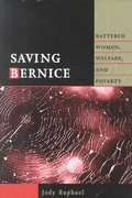 Saving Bernice 1st Edition 9781555534387 1555534384